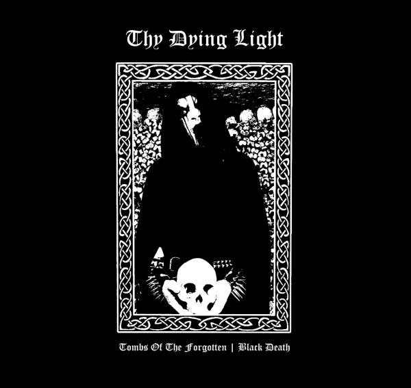 Thy Dying Light ‎– Tombs Of The Forgotten | Black Death Vinyl LP 12""