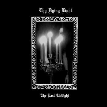 Thy Dying Light ‎– The last Twilight Vinyl LP 12""